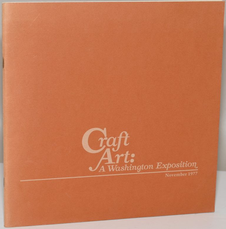 CRAFT ART: A WASHINGTON EXPOSITION