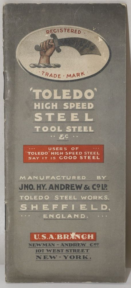 'Toledo' HIGH SPEED STEEL TOOL STEEL MANUFACTURED BY JNO. HY. ANDREWS & CO., LD. TOLEDO STEEL WORKS SHEFFIELD ENGLAND
