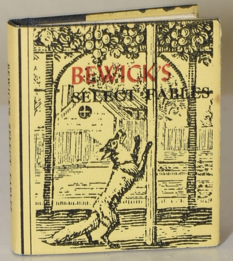 BEWICK'S SELECT FABLES. Frank Irwin, preface.