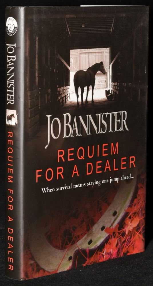 Requiem for a Dealer (First UK Edition). Jo Bannister.
