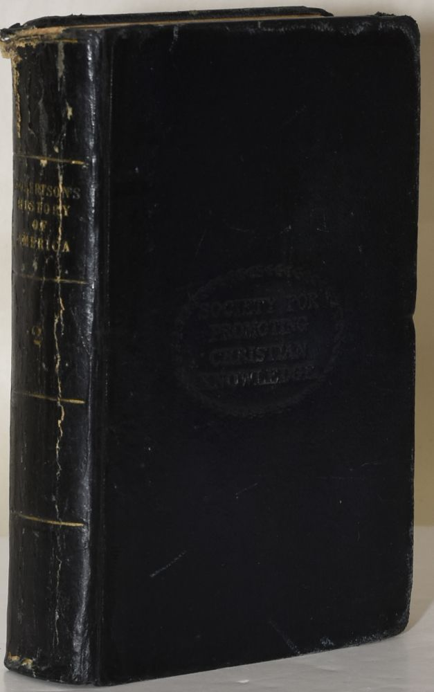 THE HISTORY OF AMERICA (In Two Volumes); Vol II. William Robertson, D. D.