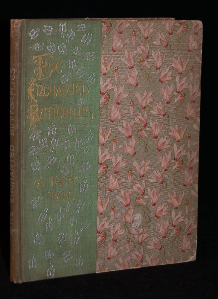THE ENCHANTED BUTTERFLIES. Adelaide Upton Crosby, Mrs. S. M. Clark, the Author.