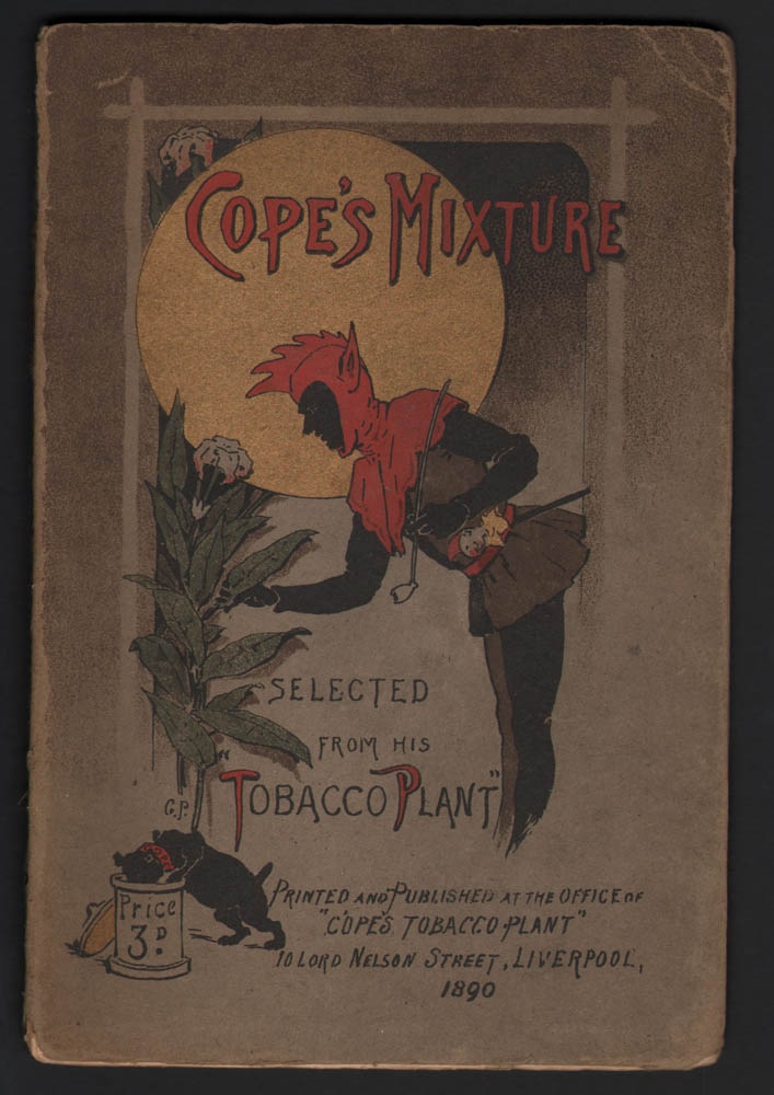 COPE'S MIXTURE: Selected from His Tobacco Plant. Cope.