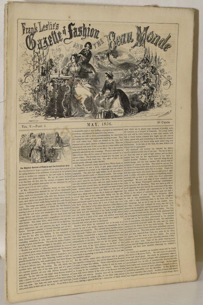 FRANK LESLIE'S GAZETTE OF FASHION AND THE BEAU MONDE. Vol V. May, 1856. Part 5.