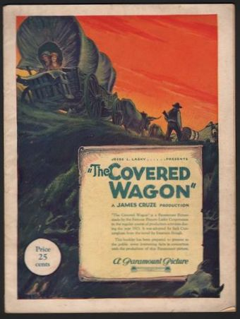 THE COVERED WAGON (Souvenir Booklet). Jesse L. Lasky, James Cruze, Teddy Roosevelt.
