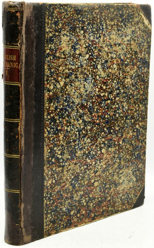 THE ENGLISH MECHANIC AND MIRROR OF SCIENCE AND ART: A RECORD OF ENGINEERING, BUILDING, INVENTIONS, MANUFACTURES, INDUSTRY PROGRESS, ELECTRICITY, PHOTOGRAPHY, CHEMISTRY, ASTRONOMY, &c. (Volume V, No 105-130: March 29, 1867 - September 20, 1867)