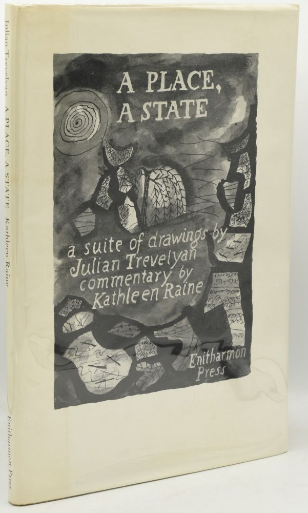 A PLACE, A STATE. Kathleen Raine.