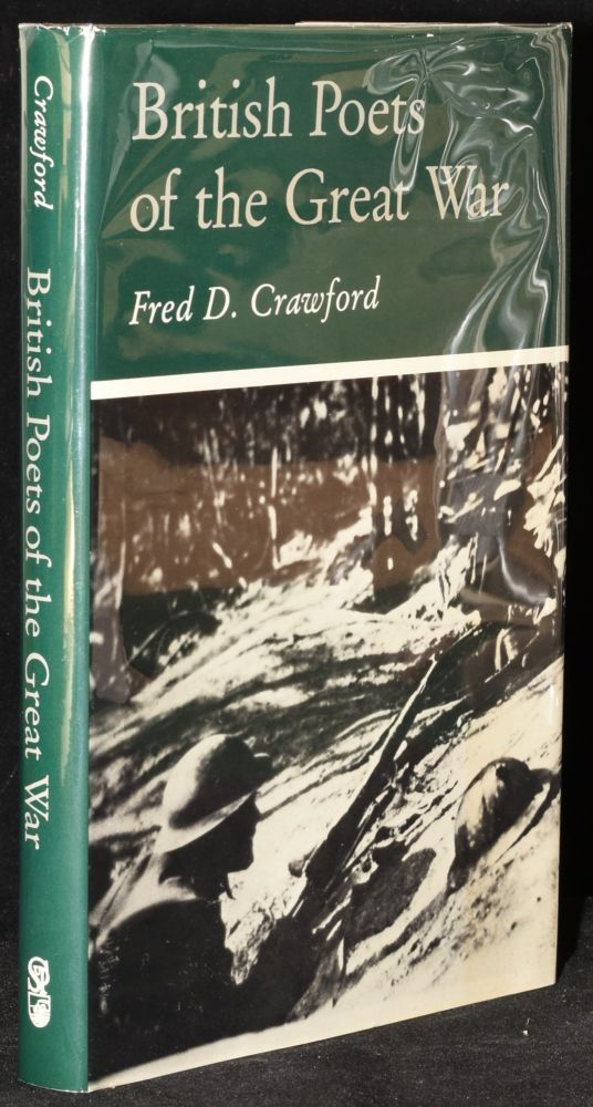 BRITISH POETS OF THE GREAT WAR. Fred D. Crawford.