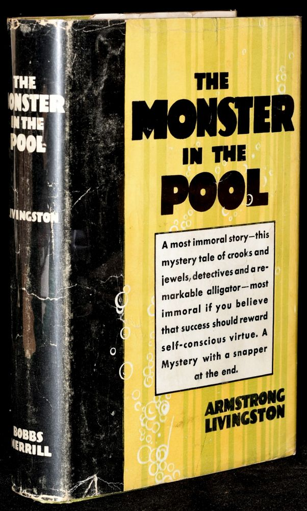 THE MONSTER IN THE POOL. Armstrong Livingston.