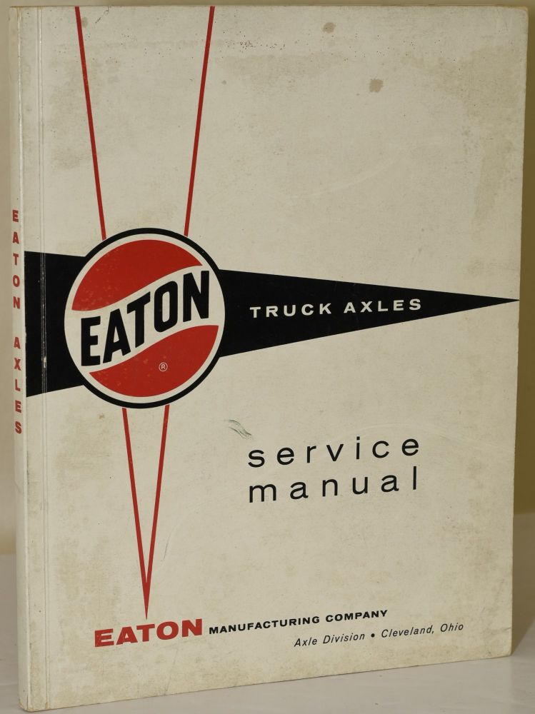 EATON TRUCK AXLES: SERVICE MANUAL on Black Swan Books