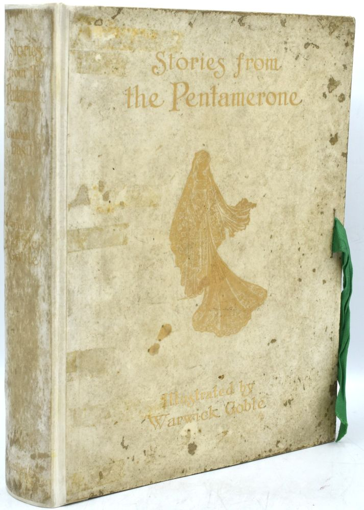 STORIES FROM THE PENTAMERONE [Edition de Luxe]. Giambattista Basile |, Warwick Goble.