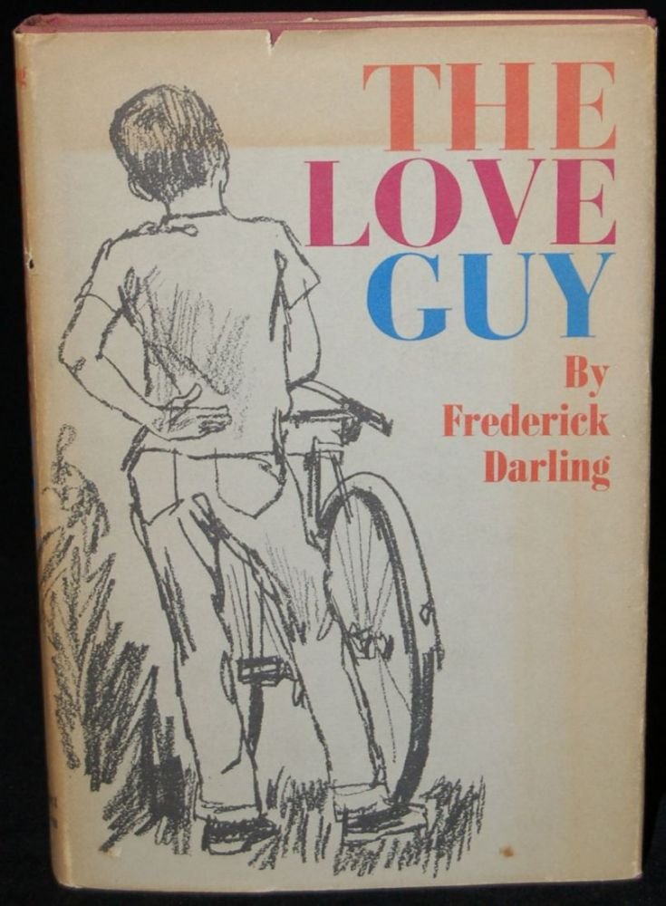 THE LOVE GUY. Frederick Darling, author.