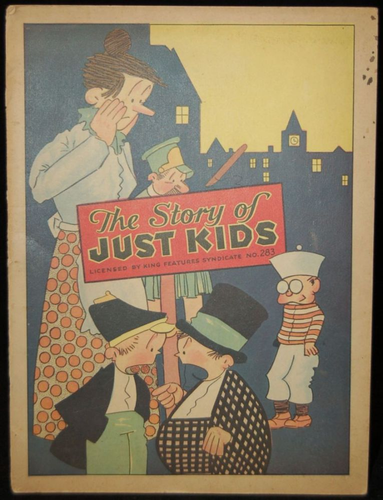 THE STORY OF JUST KIDS: LICENSED BY KING FEATURES SYNDICATE NO. 283