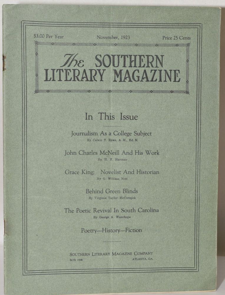 THE SOUTHERN LITERARY MAGAZINE: NOVEMBER, 1923 VOLUME I NUMBER V. Calvin T. Ryan, H. E. Harman, G. William Nott, Virginia Taylor McCormick, George A. Wanehope, etc.