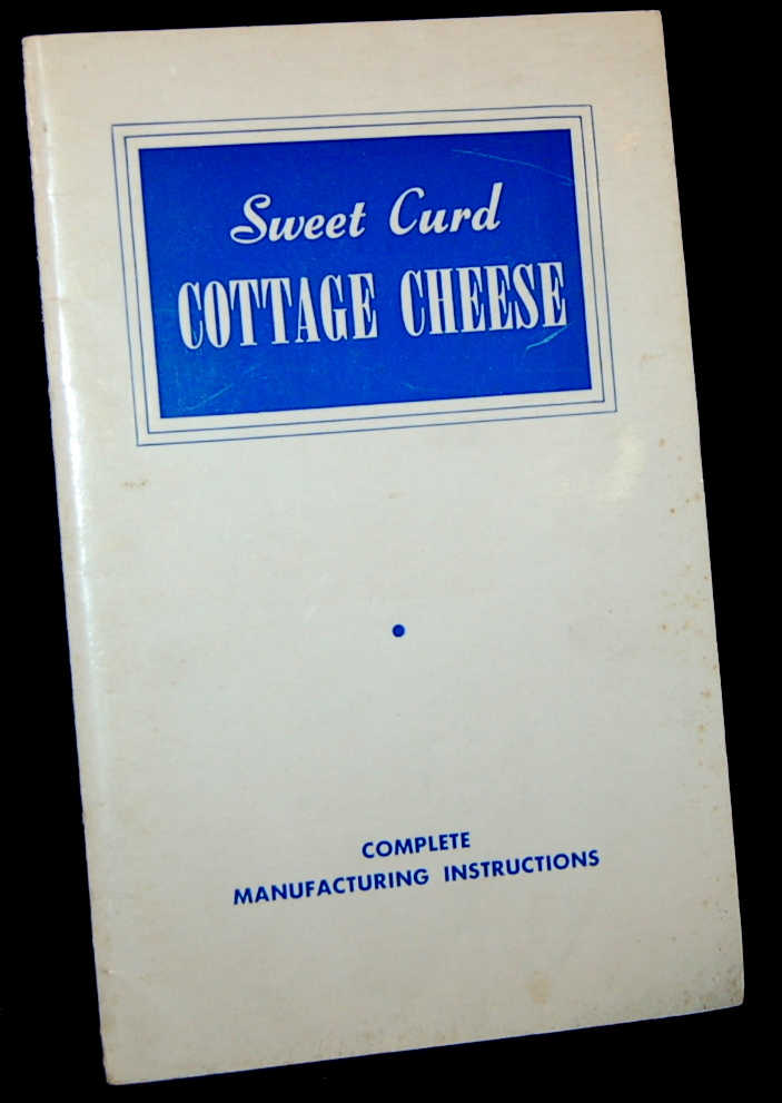 SWEET CURT COTTAGE CHEESE. Myron W. Hales.