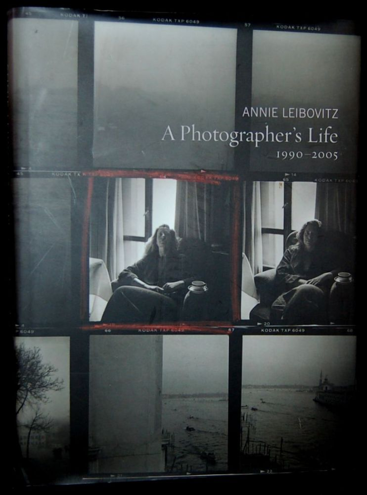 A PHOTOGRAPHER'S LIFE: 1990 - 2005 (Signed). Annie Leibovitz.