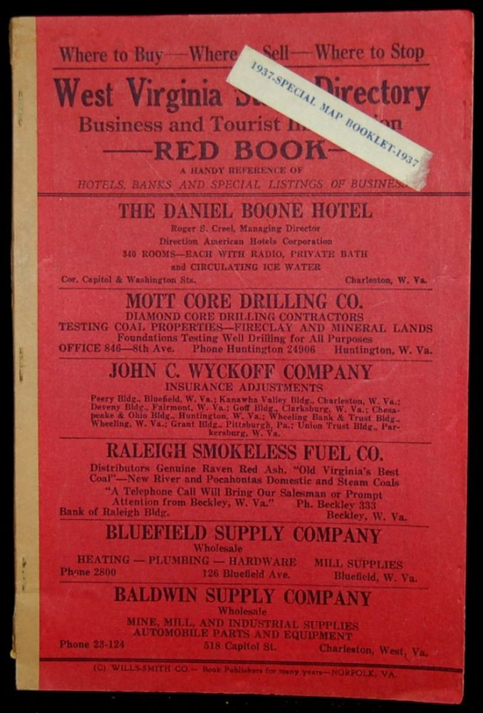 WEST VIRGINIA STATE DIRECTORY. BUSINESS AND TOURIST INFORMATION. RED BOOK. A HANDY REFERENCE OF HOTELS, BANKS AND SPECIAL LISTINGS OF BUSINESS