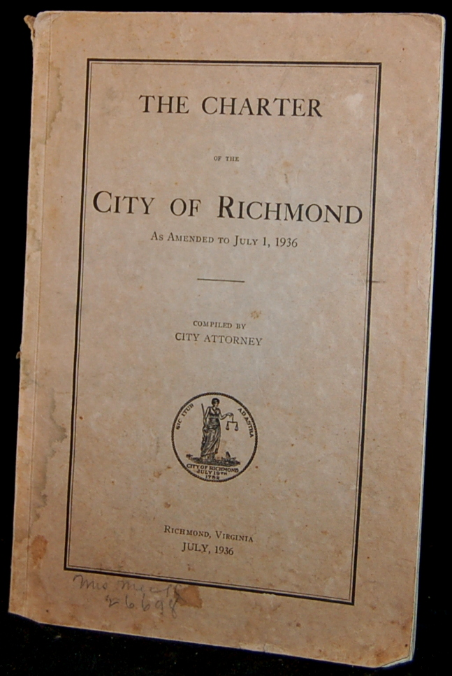 THE CHARTER OF THE CITY OF RICHMOND AS AMENDED TO JULY 1, 1936. City Attorney.