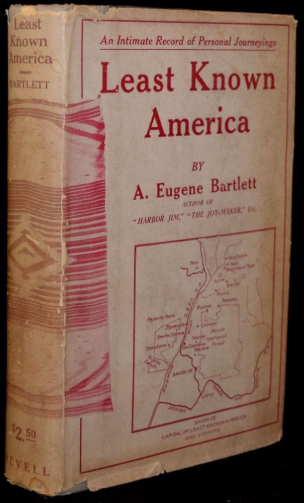 LEAST KNOWN AMERICA. A. Eugene Bartlett.