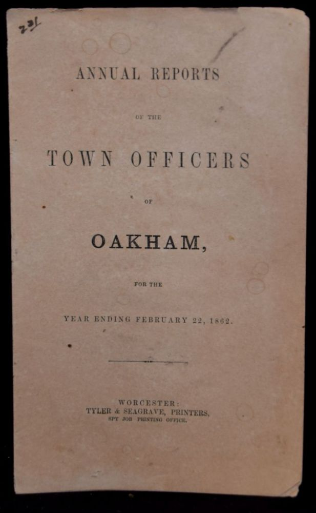 ANNUAL REPORTS OF THE TOWN OFFICERS OF OAKHAM FOR THE YEAR ENDING FEBRUARY 22, 1862