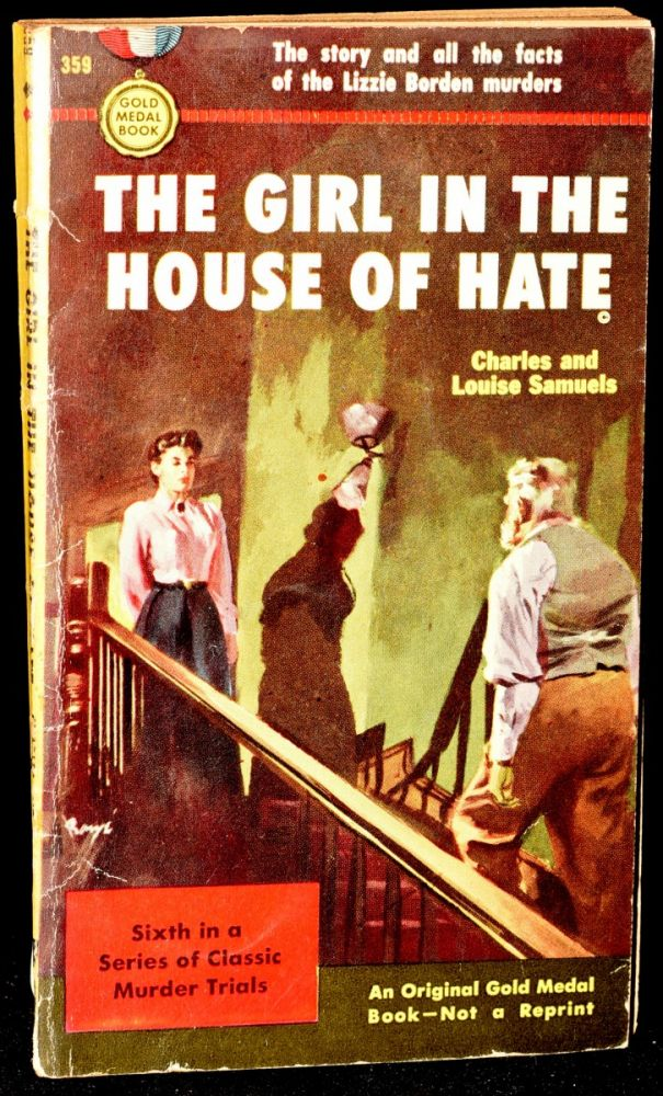 THE GIRL IN THE HOUSE OF HATE. Charles, Louise Samuels.