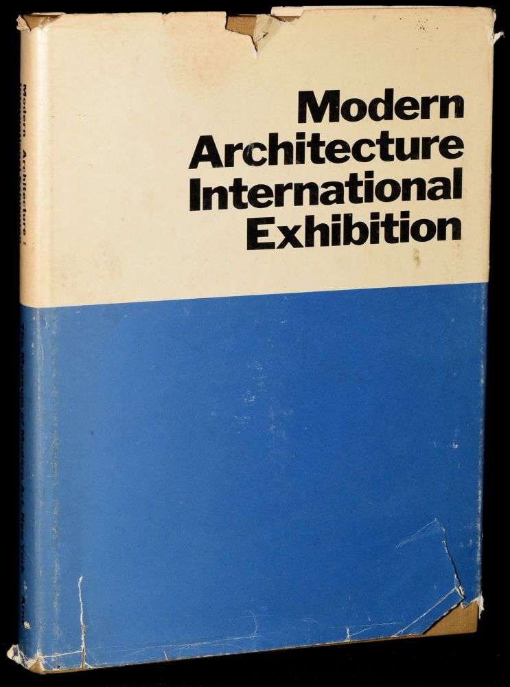 modern architecture international exhibition signed - Modern Architecture Exhibition