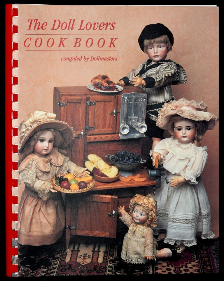DOLL LOVERS COOK BOOK. Dollmasters, Compiler.