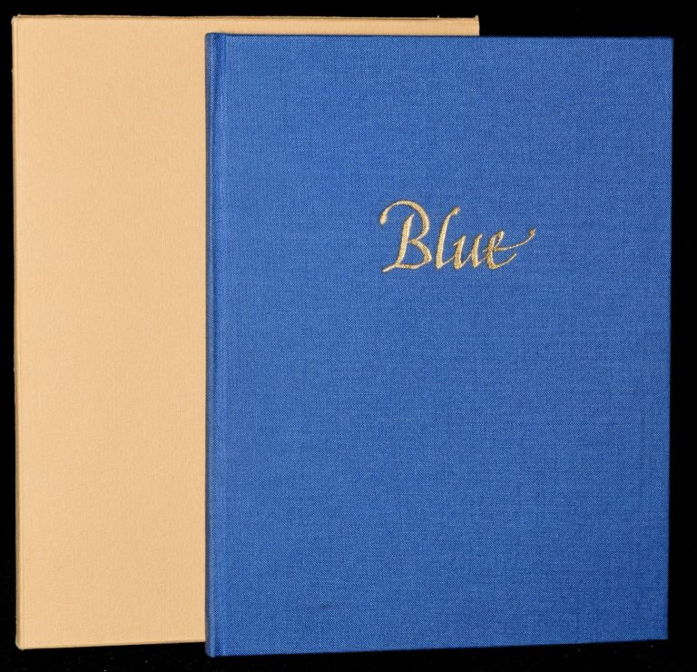 BLUE. THREE POEMS IN AN ENGLISH AND A FRENCH VERSION & THREE DRAWINGS BY THE AUTHOR. Frank Alweis.