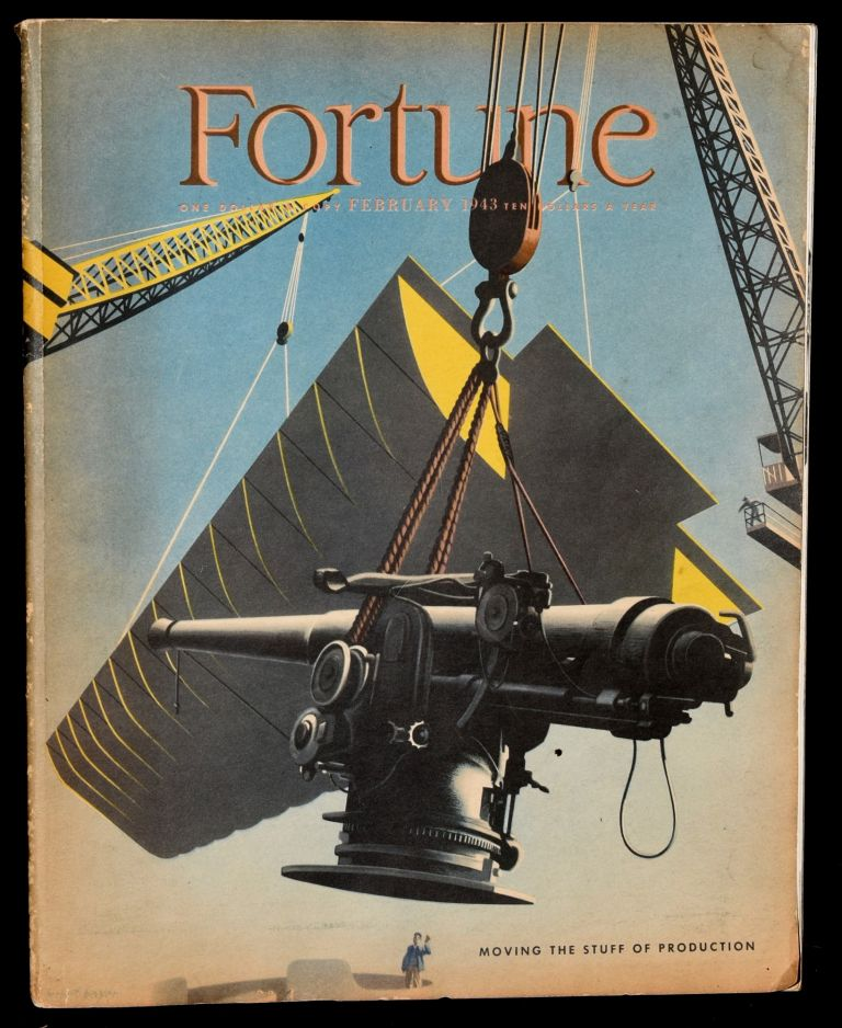 FORTUNE MAGAZINE. February 1943 [Volume XXVII, No. 2] Moving the Stuff of Production