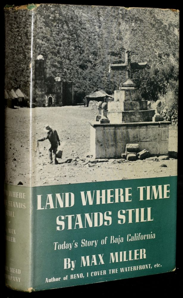 LAND WHERE TIME STANDS STILL. Max Miller.