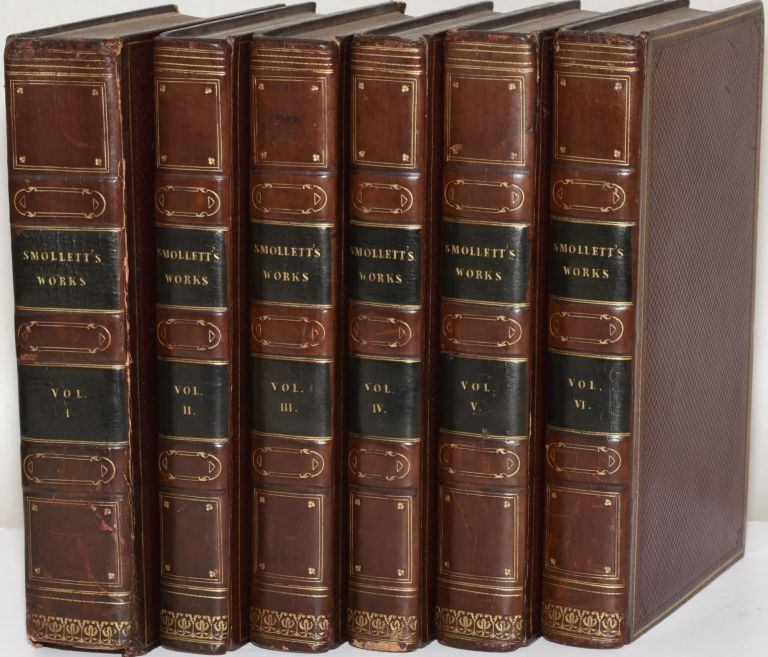 THE MISCELLANEOUS WORKS OF TOBIAS SMOLLETT WITH MEMOIRS OF HIS LIFE AND WRITINGS, BY ROBERT ANDERSON. THE SIXTH EDITION IN SIX VOLUMES. Tobias Smollett.