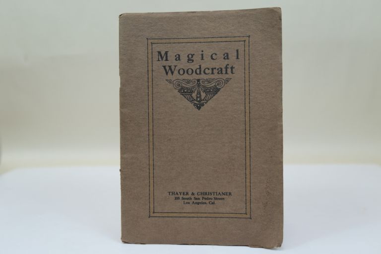 "[TRADE CATALOGUE] MAGICAL WOODCRAFT. ""THE MAGIC SHOP OF THE WEST"""