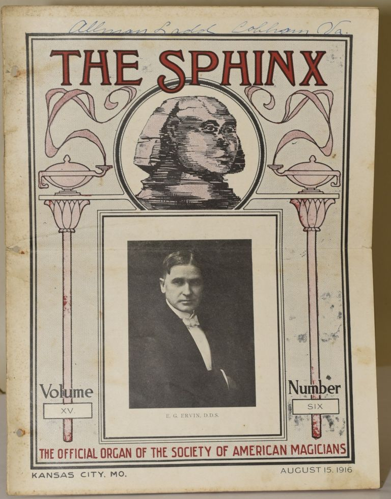 THE SPHINX. THE OFFICIAL ORGAN OF THE SOCIETY OF AMERICAN MAGICIANS. VOL. XV, No. VI (6) [AUGUST, 1916]. A. M. Wilson.