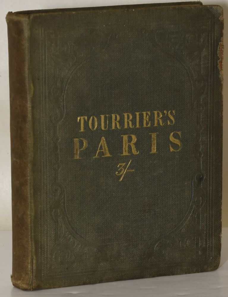 GUIDE TO PARIS AND ITS ENVIRONS, FAMILIAR DIALOGUES IN FRENCH AND ENGLISH | AND THE GREAT EXHIBITION. J. Tourrier.
