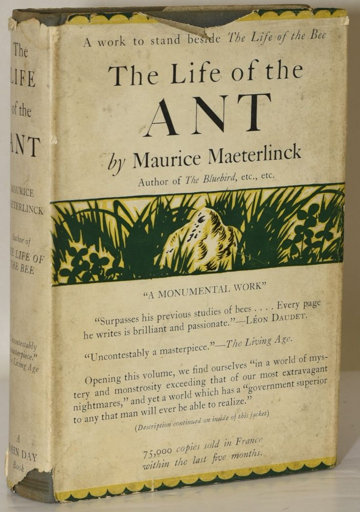 THE LIFE OF THE ANT. Maurice Maeterlinck  , Bernard Miall.