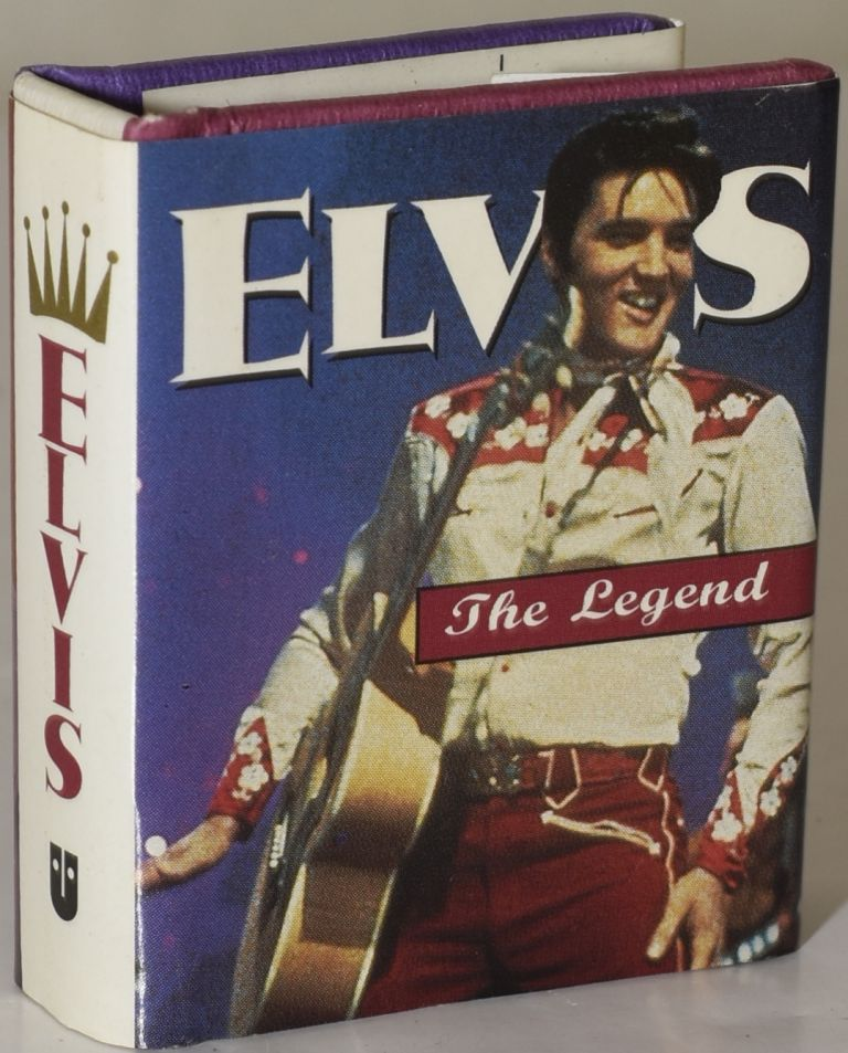 ELVIS: THE LEGEND. Margaret Lannamann.