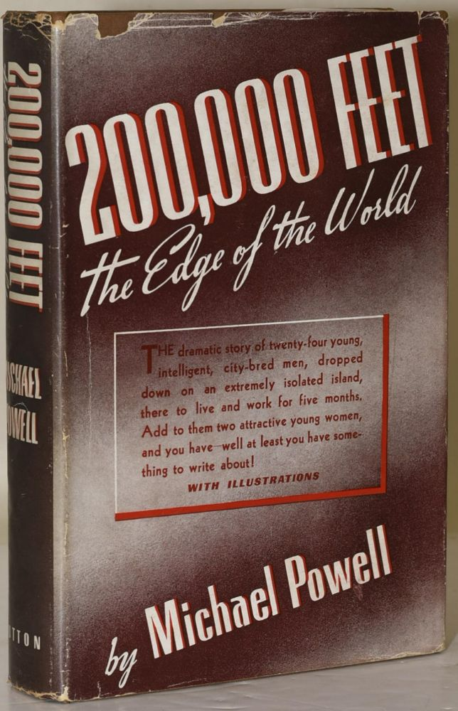 200,000 FEET | THE EDGE OF THE WORLD. Michael Powell.
