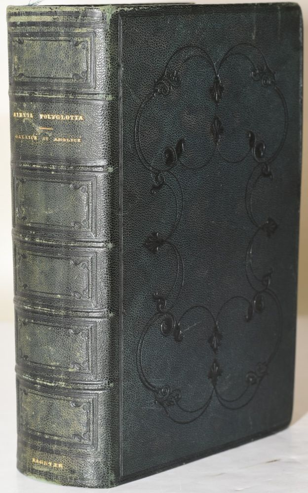 LA SAINTE BIBLE | THE ENGLISH VERSION OF THE POLYGLOTT BIBLE CONTAINING THE OLD AND NEW TESTAMENTS. Samuel Bagster.