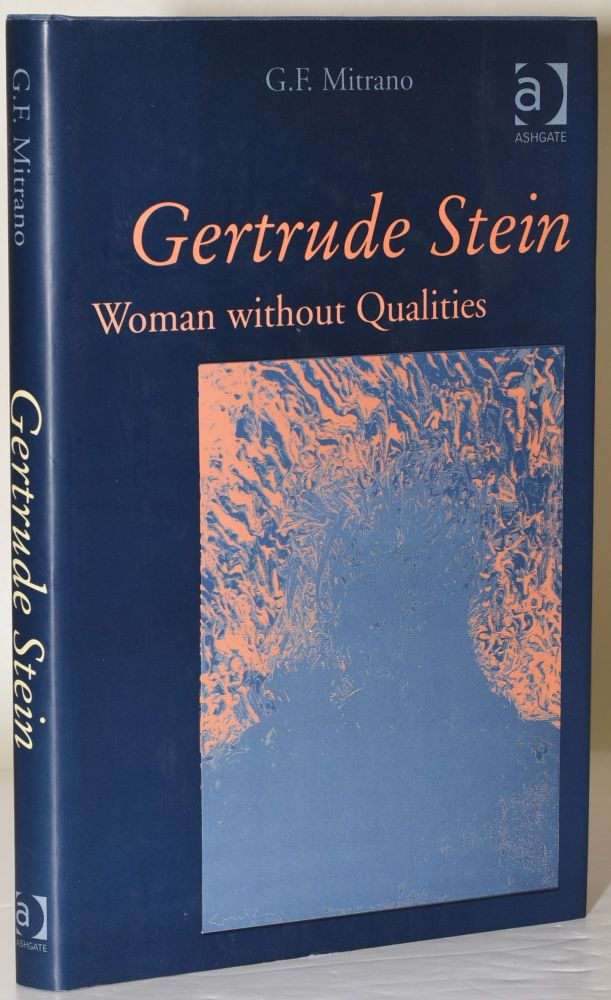 GERTRUDE STAIN. WOMAN WITHOUT QUALITIES. G. F. Mitrano.