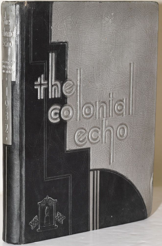 THE COLONIAL ECHO. 1932.