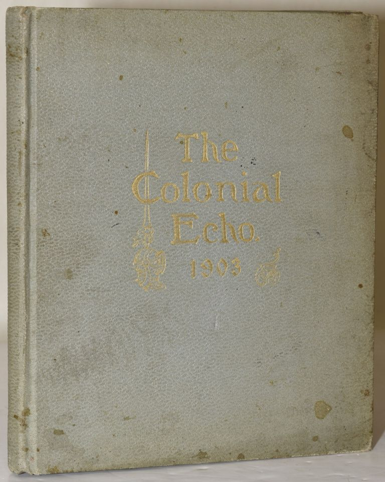 THE COLONIAL ECHO. 1903