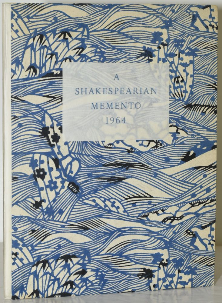 A MEMENTO OF THE QUATER-CENTENARY YEAR OF WILLIAM SHAKESPEARE, 1564-1964, APRIL 23. William Shakespeare.
