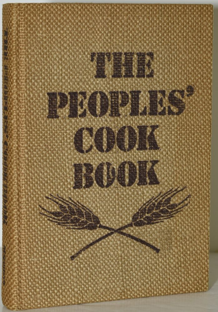 THE PEOPLES' COOK BOOK. STAPLES, DELICACIES, & CURIOSITIES FROM THE EARTH'S HUMBLE KITCHENS. Huguette Couffignal | James Kardon, | Susan Marsh, | Marlene Anne Bumgarner.