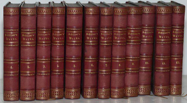 SCHILLERS SÄMMTLICHE WERKE IN ZWOLF BÄNDEN. [SCHILLERS COLLECTED WORKS IN TWELVE VOLUMES] (TWELVE VOLUMES, COMPLETE). Friedrich Schiller.
