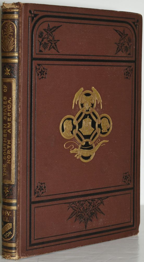 THE SOUTHERN STATES OF NORTH AMERICA. DESCRIBED AND ILLUSTRATED. DIVISION III. (VOLUME III ONLY). Edward King, J. Wells Champney.