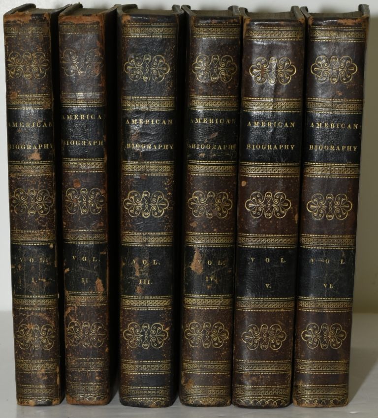 BIOGRAPHY OF THE SIGNERS TO THE DECLARATION OF INDEPENDENCE. (SIX VOLUMES OF NINE). John Sanderson, Robert Waln Jr.