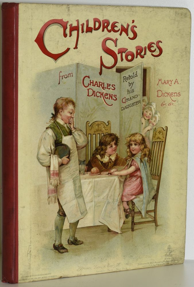 CHILDREN'S STORIES FROM DICKENS, RE-TOLD BY HIS GRAND-DAUGHTER AND OTHERS. Charles Dickens, | Edric Vredenburg, | Frances Brundage, Harold Copping, J. Willis Grey, Edith Scannell.