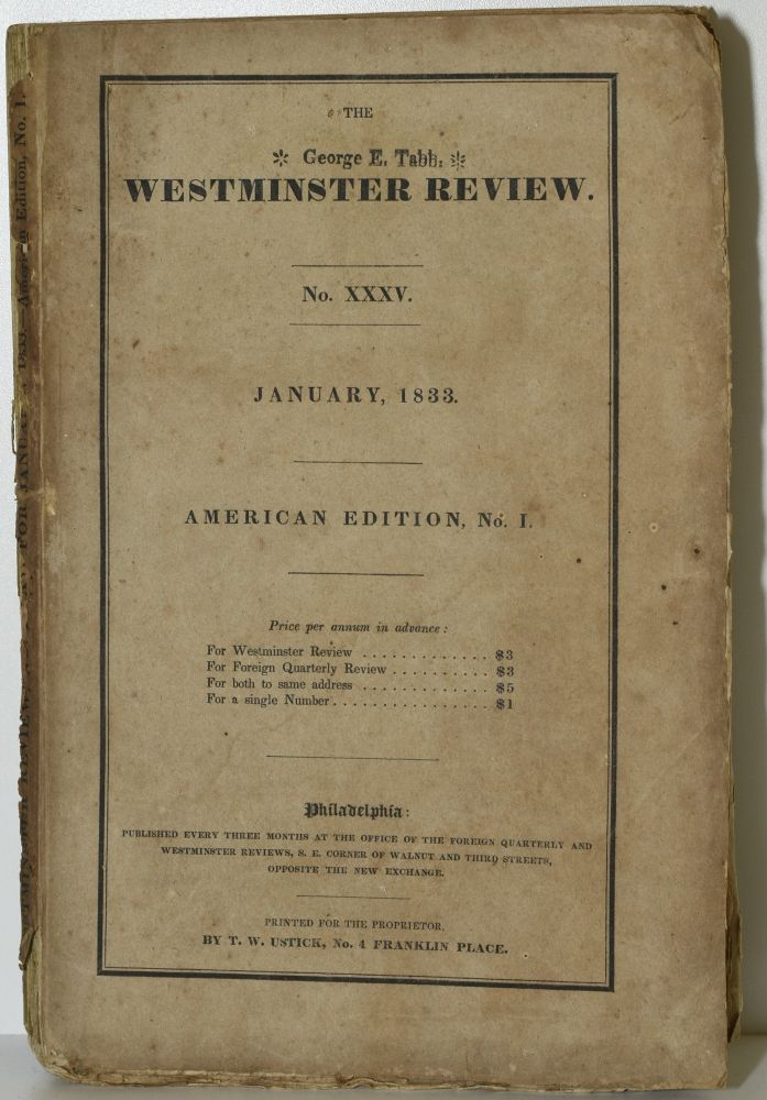 THE WESTMINSTER REVIEW. JANUARY, 1833. NO. XXXV. AMERICAN EDITION, NO. I.