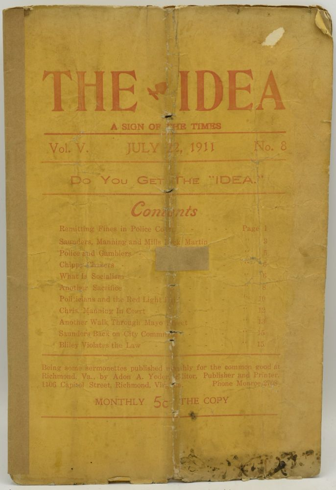 THE IDEA: A SIGN OF THE TIMES. VOL.V. JULY 22, 1911, NO. 8. Adon A. Yoder.