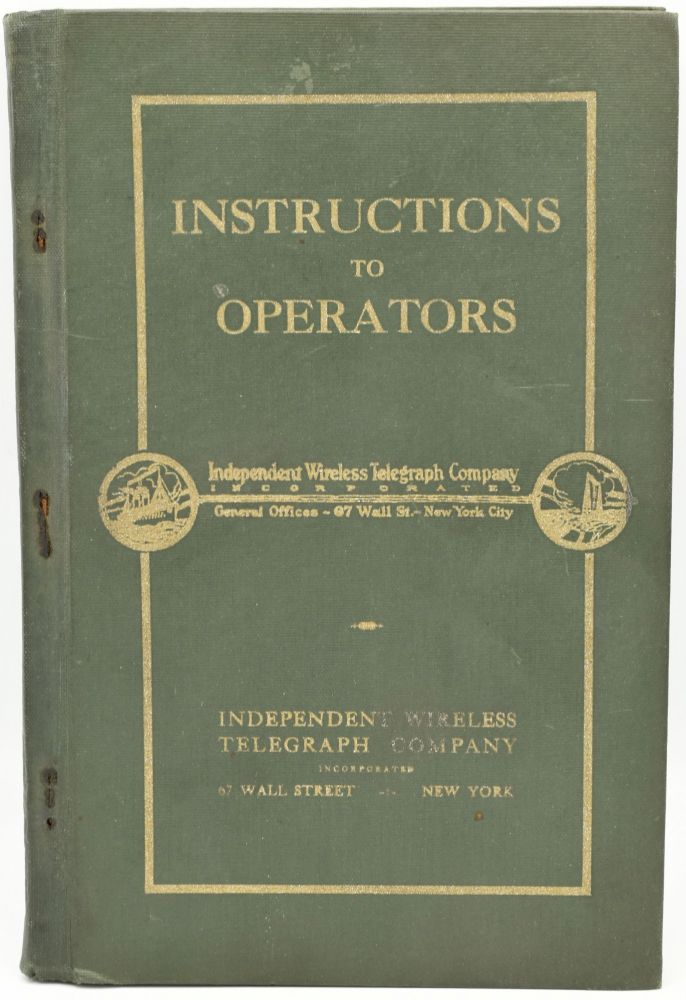 INSTRUCTIONS TO OPERATORS. INDEPENDENT WIRELESS TELEGRAPH COMPANY.